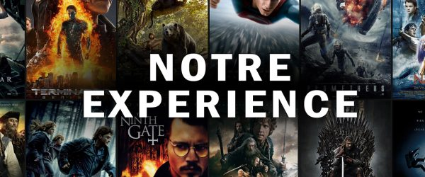 NOTRE EXPERIENCE