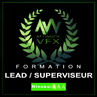 Formation Lead ou Superviseur